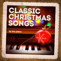 Classic Christmas Songs On the Piano — сборник