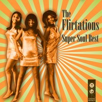 Super Soul Best — The Flirtations