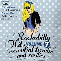 Rockabilly Hits, Essential Tracks and Rarities, Vol. 7 — сборник
