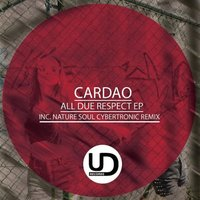 All Due Respect EP — Cardao