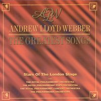 Andrew Lloyd Webber - The Greatest Songs — Stars Of the London Stage