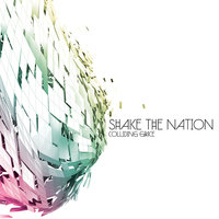 Colliding Grace — Shake The Nation