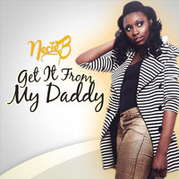 Get It from My Daddy — Necie B.