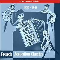 The Best of French Accordion Classics / Recordings 1930 - 1941 — сборник