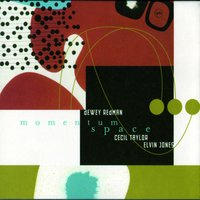 Momentum Space — Elvin Jones, Cecil Taylor, Dewey Redman
