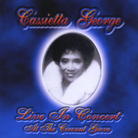 Live In Concert At The Coconut Grove — Cassietta George