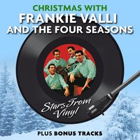 Christmas with Frankie Valli & The Four Seasons (Stars from Vinyl) — Frankie Valli & The Four Seasons