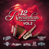 12 Romanticas Con Sax y Acordeon, Vol. 2 — сборник