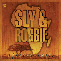 African Roots — Sly & Robbie