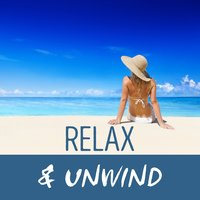 Relax & Unwind — Relax