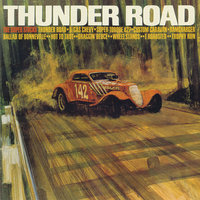 Thunder Road — The Super Stocks