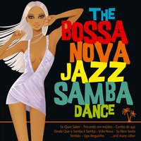 The Bossa Nova Jazz Samba Dance — сборник