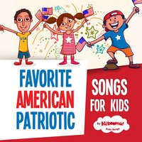 Favorite American Patriotic Songs for Kids — The Kiboomers