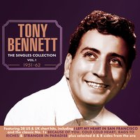 The Singles Collection 1951-62, Vol. 1 — Tony Bennett