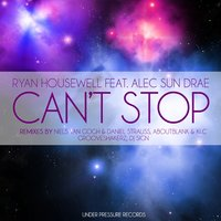 Can't Stop — Ryan Housewell