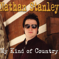 My Kind of Country — Nathan Stanley