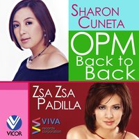 OPM Back to Back Hits of Sharon Cuneta & Zsa Zsa Padilla — Sharon Cuneta & Zsa Zsa Padilla
