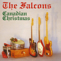 Canadian Christmas — The Falcons