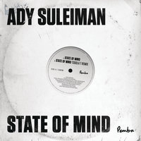 State of Mind — Ady Suleiman