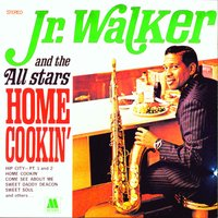 Home Cookin' — Jr. Walker & The All Stars