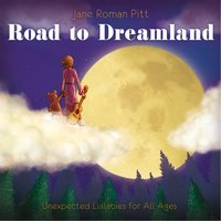 Road to Dreamland — Jane Roman Pitt