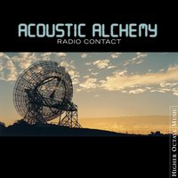Radio Contact — Acoustic Alchemy