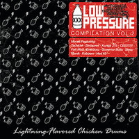 Low Pressure All Stars: Lighting Flavored Chicken Drums — Low Pressure All Stars