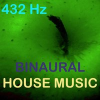 Binaural House Music — 432 Hz