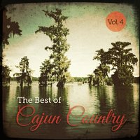The Best of Cajun Country, Vol. 4 — сборник