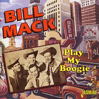 Play My Boogie — Bill Mack