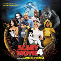 Scary Movie 4 — James L. Venable