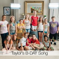 Taylor's B-Day Song — Taylor Kryzalka & Friends