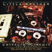 Chittlin' Circuit Mixtape: B-Sides, Bootlegs & Unreleased — Little Brother