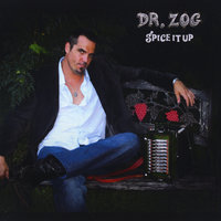Spice It Up — Dr Zog