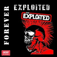 Forever Exploited — The Exploited