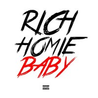 Rich Homie Baby — rich homie baby