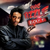 The Tizzle — Ricky T