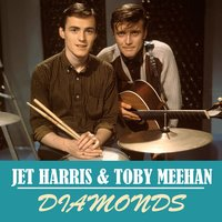 Diamonds — Jet Harris | Toby Meehan
