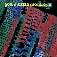 Lip — God's Little Monkeys