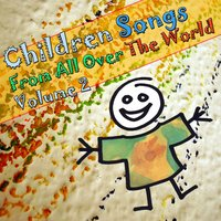 Children Songs From All Over The World — Ed Staginsky
