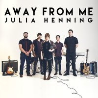 Away from Me — Julia Henning