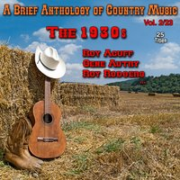 A Brief Anthology of Country Music - Vol. 2/23: The 1930s — сборник