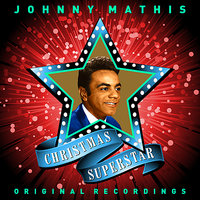 Christmas Superstar — Johnny Mathis