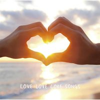 Love love love songs