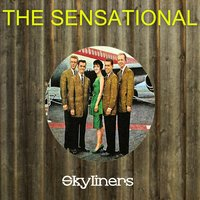 The Sensational Skyliners — Skyliners