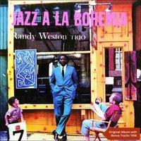 Jazz A La Bohemia — Randy Weston Trio, Randy Weston