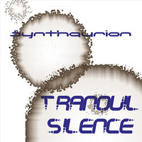 Tranquil Silence — Synthaurion