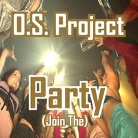 Party (Join The) — O.S. Project