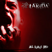 All Turns Red — Takida