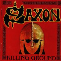 Killing Ground — Saxon